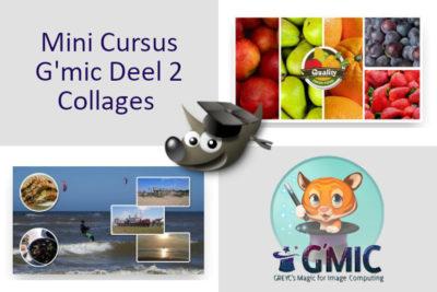Minicursus Collages maken met G'Mic