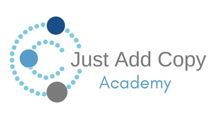 Just Add Copy Academy