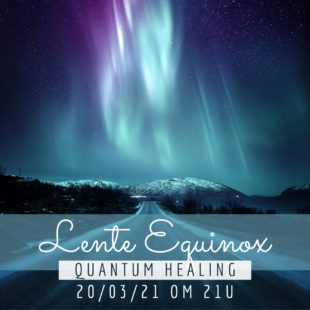 Lente Equinox healing 2021, vind de balans in jezelf