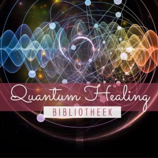Quantum Healing Bibliotheek, de plek om diepgaand te transformeren aan de hand van meditatie. Ziel, lichaam en denken helen.